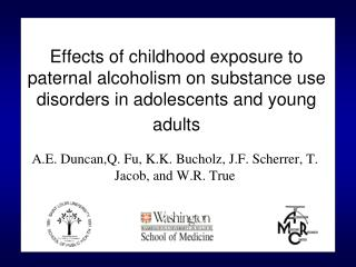 Effects of childhood exposure to paternal alcoholism on substance use disorders in adolescents and young adults