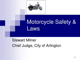 Motorcycle Safety & Laws