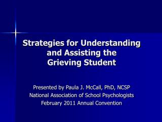 Strategies for Understanding and Assisting the  Grieving Student