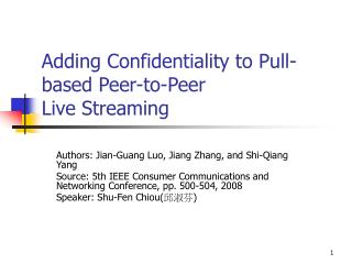 Adding Confidentiality to Pull-based Peer-to-Peer Live Streaming