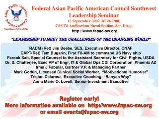 Federal Asian Pacific American Council Southwest Leadership Seminar 12 September 2009 (0730-1700) CSS TS Auditorium Nava