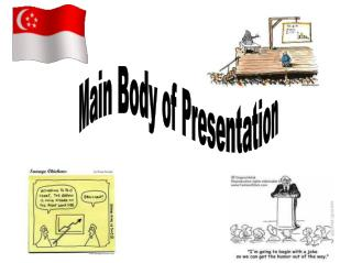 Main Body of Presentation