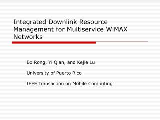 Integrated Downlink Resource Management for Multiservice WiMAX Networks