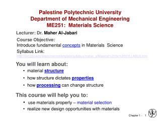 Palestine Polytechnic University Department of Mechanical Engineering ME251:  Materials Science