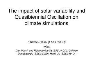 The impact of solar variability and Quasibiennial Oscillation on climate simulations