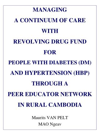 MANAGING  A CONTINUUM  OF  CARE WITH  REVOLVING  DRUG FUND  FOR