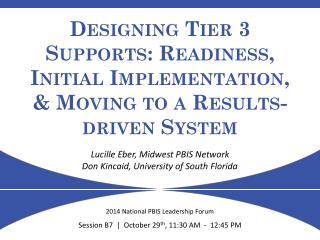 Designing Tier 3 Supports: Readiness, Initial Implementation, & Moving to a Results-driven System