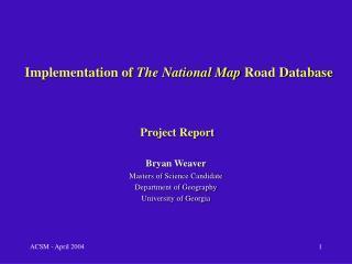 Implementation of The National Map Road Database