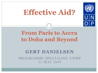 Effective Aid? From Paris to Accra  to Doha and Beyond