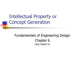 Intellectual Property or Concept Generation