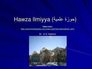 Hawza Ilmiyya ( حوزة علمیة )
