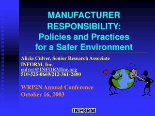 MANUFACTURER RESPONSIBILITY: Policies and Practices  for a Safer Environment