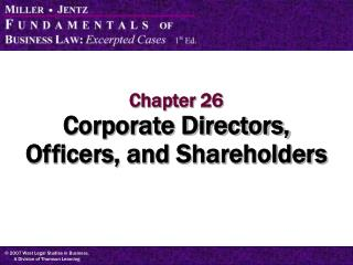 Chapter 26 Corporate Directors, Officers, and Shareholders