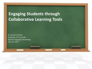 Engaging Students through Collaborative Learning Tools