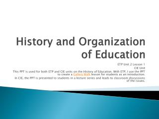 History and Organization of Education