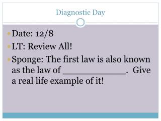 Diagnostic Day