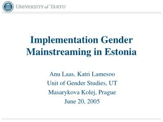 Implementation Gender Mainstreaming in Estonia
