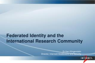 Federated Identity and the International Research Community