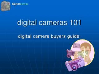 digital cameras 101