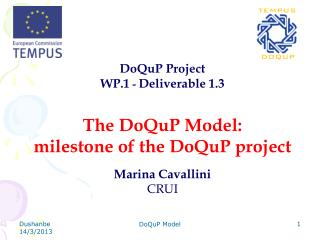 DoQuP Project WP.1  -  Deliverable 1.3 The DoQuP Model: milestone of the DoQuP project