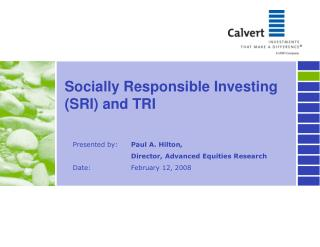 Socially Responsible Investing (SRI) and TRI