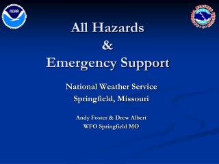 All Hazards  &  Emergency Support