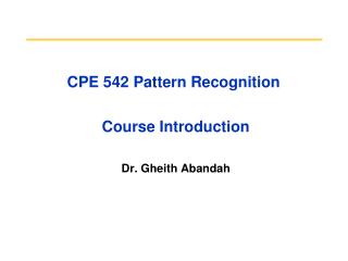 CPE 542 Pattern Recognition  Course Introduction