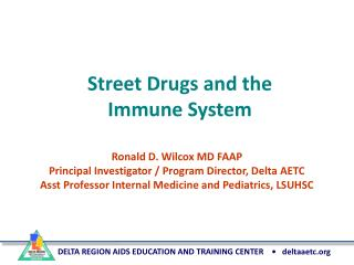 Street Drugs and the Immune System