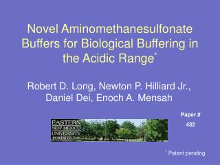 Novel Aminomethanesulfonate Buffers for Biological Buffering in the Acidic Range *