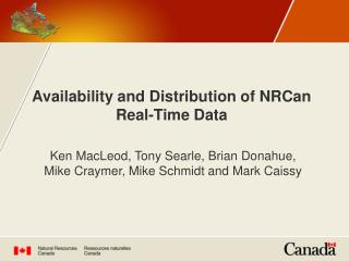 Availability and Distribution of NRCan Real-Time Data