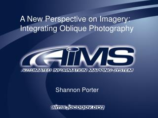 A New Perspective on Imagery: Integrating Oblique Photography
