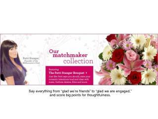"""""""Patti Stanger"""" bouquet"""
