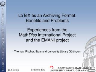 LaTeX as an Archiving Format: Benefits and Problems