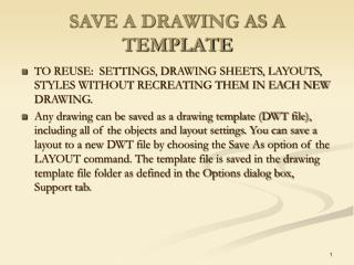 SAVE A DRAWING AS A TEMPLATE