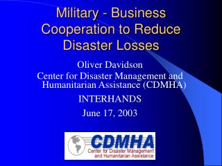 Military - Business Cooperation to Reduce Disaster Losses