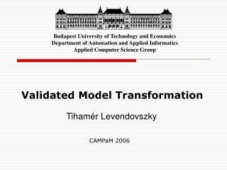 Validated Model Transformation