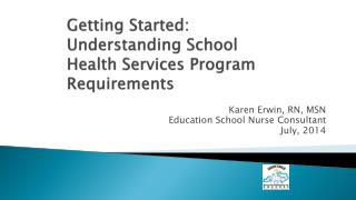 Getting Started:  Understanding School Health Services Program Requirements