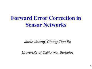 Forward Error Correction in Sensor Networks