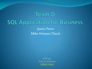 Team D SQL Application for Business
