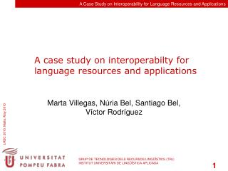 A case study on interoperabilty for language resources and applications