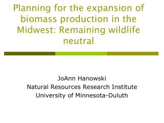 Planning for the expansion of biomass production in the Midwest: Remaining wildlife neutral