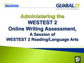 WESTEST 2 Online Writing: Administering the Assessment