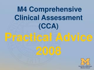 M4 Comprehensive Clinical Assessment (CCA) Practical Advice 2008
