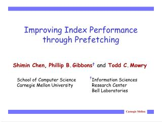 Improving Index Performance  through Prefetching