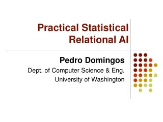 Practical Statistical Relational AI