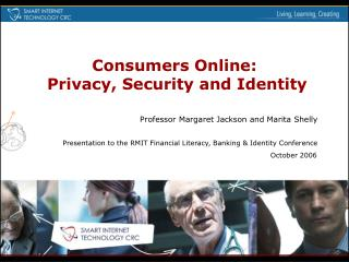 Consumers Online:  Privacy, Security and Identity
