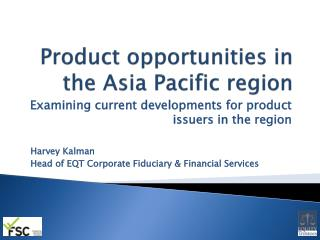 Product opportunities in the Asia Pacific region