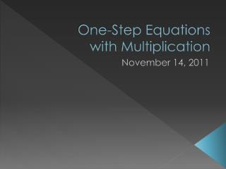 One-Step Equations with Multiplication