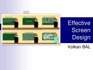 Effective Screen Design
