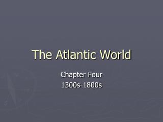 The Atlantic World